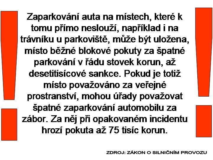 PARKOVÁNÍ NA TRÁVNÍKU - POZOR !!!